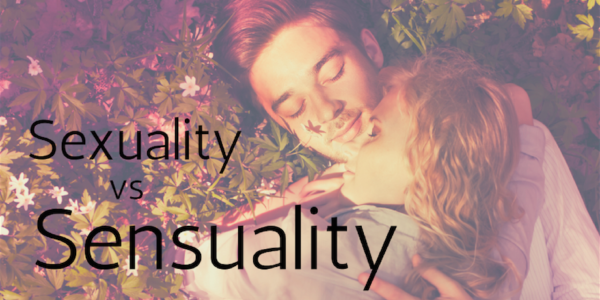 Difference between sensuality and sexuality